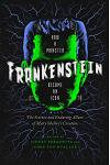 Frankenstein: How a Monster Became an Icon