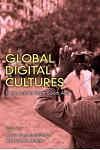 Global Digital Cultures: Perspectives from South Asia