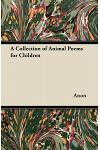 A Collection of Animal Poems for Children