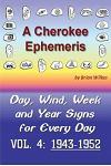 A Cherokee Ephemeris 4: Calculating Your Cherokee Calendar Birth Date