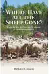 Where Have All the Sheep Gone?: Sheepherders and Ranchers in Arizona -- A Disappearing Industry