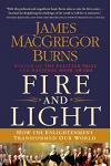 Fire and Light: How the Enlightenment Transformed Our World
