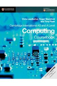 Cambridge International as and a Level Computing Coursebook