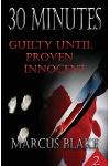 30 Minutes (Book 2): Guilty Until Proven Innocent