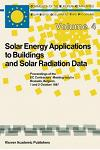 Solar Energy Applications to Buildings and Solar Radiation Data: Proceedings of the EC Contractors' Meeting Held in Brussels, Belgium, 1 and 2 October