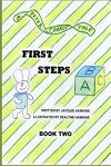 First Steps: Book Two in the Peter Carrot Tale Series. Peter Is Learning to Walk. His Four Brothers and Sisters Are Each Learning t