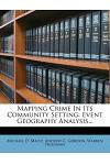 Mapping Crime in Its Community Setting: Event Geography Analysis...