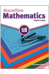 Macmillan Mathematics 5B: Pupil's Book
