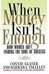 When Money Isn't Enough: How Women Are Finding the Soul of Success