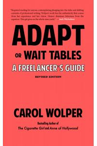 Adapt or Wait Tables (Revised Edition): A Freelancer's Guide