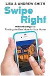 Swipe Right: Attracting the Perfect Buyer for Your Home
