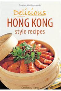 Periplus Mini Cookbooks: Delicious Hong Kong Style Recipes
