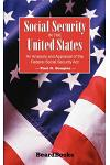Social Security in the United States: An Analysis and Appraisal of the Federal Social Security Act