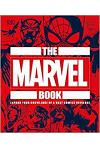 The Marvel Book : Expand Your Knowledge Of A Vast Comics Universe