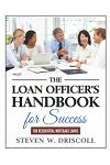 The Loan Officer's Handbook for Success