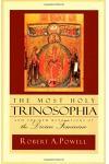 The Most Holy Trinosophia: And the New Revelation of the Divine Feminine