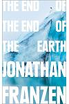 The End of the End of the Earth :