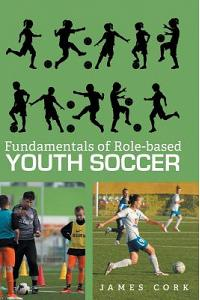 Fundamentals of Role-Based Youth Soccer