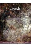 .: seeds: . Literary and Visual Arts Journal