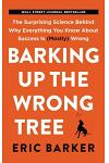 BARKING UP THE WRONG TREE INTL