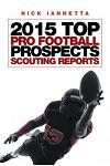 2015 Top Pro Football Prospects Scouting Reports
