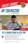 Ap(r) Chemistry Crash Course, for the New 2020 Exam, Book + Online