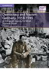 A/AS Level History for AQA Democracy and Nazism: Germany, 1918-1945