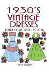 1930's Vintage Dresses: Adult Coloring Book
