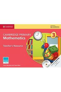 Cambridge Primary Mathematics Stage 3 Teacher's Resource [With CDROM]