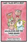 Goldilocks and the Three Bears: Retold English Fairytale in Rhyme