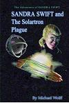 Sandra Swift and the Solartron Plague