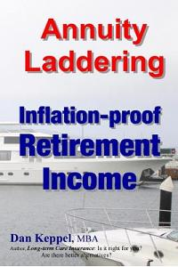Annuity Laddering: Inflation-Proof Retirement Income