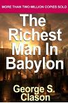 The Richest Man in Babylon: Classic Parables about Achieving Wealth and Personal
