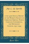 11th-14th Annual Report of the Woman's Society of Christian Service, North Carolina Conference, the Methodist Church, 1951-1954 (Classic Reprint)
