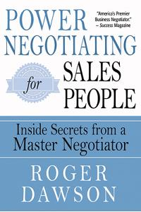 Power Negotiating for Salespeople: Inside Secrets from a Master Negotiator