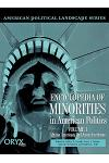 Encyclopedia of Minorities in American Politics: Volume 1, African Americans and Asian Americans