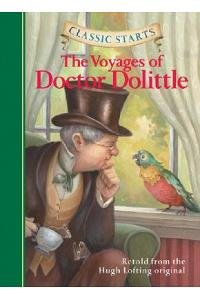 Classic Starts(r) the Voyages of Doctor Dolittle