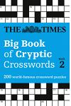The Times Big Book of Cryptic Crosswords Book 2: 200 World-Famous Crossword Puzzles