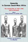 Genocide in German South-West Africa: The Colonial War (1904-1908) in Namibia and Its Aftermath