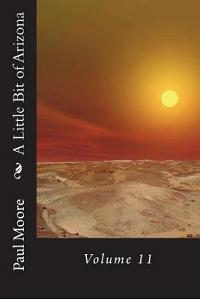 A Little Bit of Arizona: Volume 11
