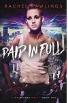 Paid in Full: A Jax Rhoades Novel
