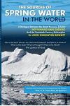The Sources of Spring Water in the World: A Dialogue Between Two Scholars, Sir John G. Bennett & Mohammad Amin Sheikho