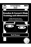 Brendon & Carson's Ninja Training and Adventures