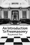 An Introduction to Freemasonry: What Is It and How to Join?