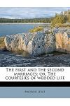 The First and the Second Marriages; Or, the Courtesies of Wedded Life