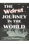 The Worst Journey in the World, Antarctica 1910-1913. Complete, Unabridged & Illustrated. Volumes 1 & 2: The Worst Journey