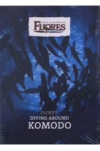 Flores : Diving Around Komodo
