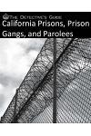 The Detective's Guide: California Prisons, Prison Gangs, and Parolees