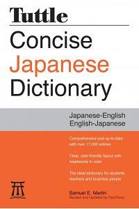 Tuttle Concise Japanese Dictionary : Japanese-English/English-Japanese