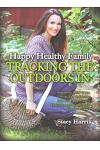 Happy Healthy Family: Tracking the Outdoors in